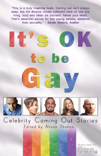 It's OK to be Gay: Celebrity Coming Out