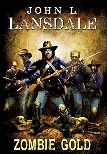 Zombie Gold: John L Lansdale