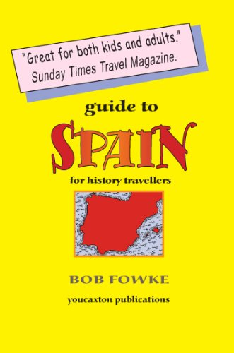 9781909644076: Guide to Spain for History Travellers (Guides for History Travellers)