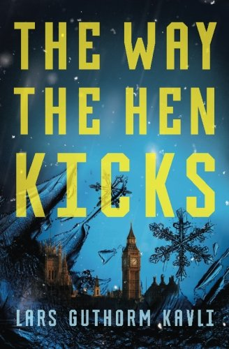 9781909644588: The Way The Hen Kicks