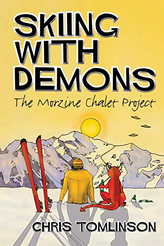 9781909644663: Skiing with Demons: The Morzine Chalet Project