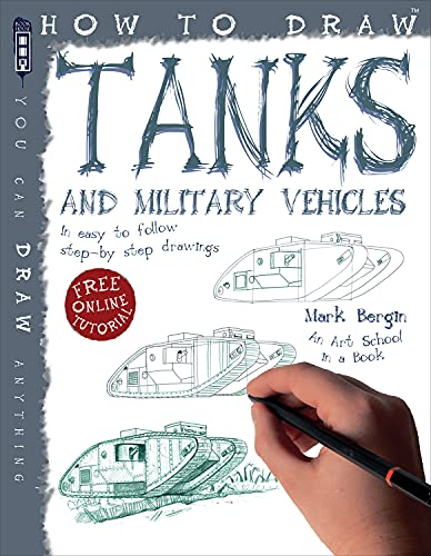 9781909645110: How to Draw Tanks and Military Vehicles