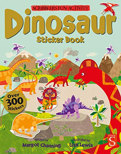 Dinosaur Sticker Book (Scribblers Fun Activity): Margot Channing