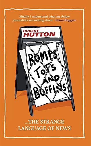 9781909653436: Romps, Tots and Boffins: The Strange Language of News