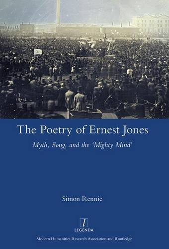 9781909662902: The Poetry of Ernest Jones: Myth, Song, and the 'Mighty Mind'