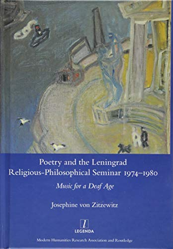 9781909662926: Poetry and the Leningrad Religious-Philosophical Seminar 1974-1980: Music for a Deaf Age