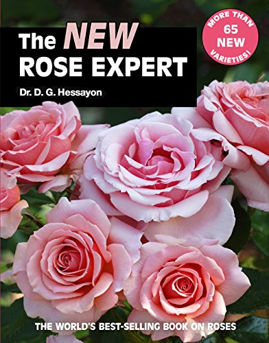 9781909663077: The New Rose Expert: The world's best-selling book on roses