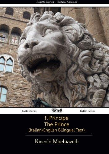 9781909669055: Il Principe - The Prince - Italian/English Bilingual Text