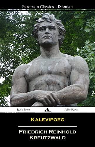 Kalevipoeg (Estonian) (Paperback or Softback): Reinhold Kreutzwald, Friedrich