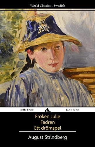 9781909669505: Fröken Julie/Fadren/Ett dromspel
