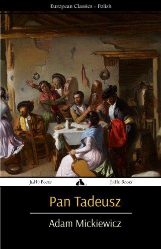 9781909669512: Pan Tadeusz (Polish Edition)