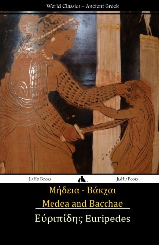 9781909669765: Medea and Bacchae: (Ancient Greek Text) (Greek Edition)