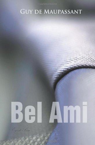 9781909676329: Bel Ami (World Classics)