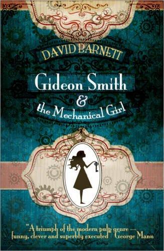 9781909679238: Gideon Smith and the Mechanical Girl