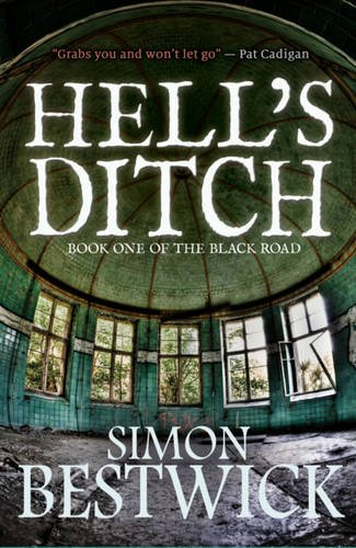9781909679696: Hell's Ditch (Black Road)