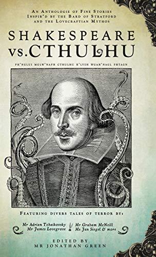 Shakespeare Vs. Cthulhu: Jonathan Green (editor),