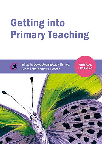 Getting into Primary Teaching (Critical Learning)