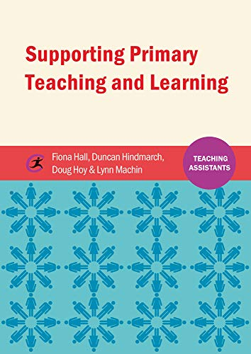 9781909682894: Supporting Primary Teaching and Learning (Teaching Assistant's)