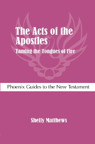 9781909697157: The Acts of the Apostles: Taming the Tongues of Fire (Phoenix Guides to the New Testament)