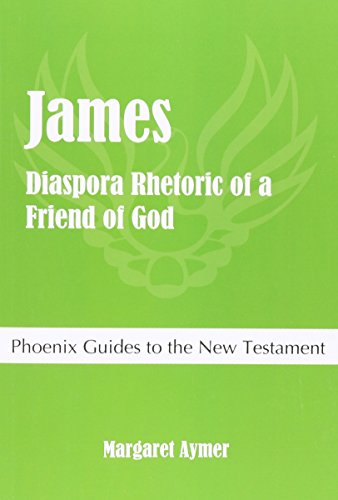 9781909697607: James: Diaspora Rhetoric of a Friend of God
