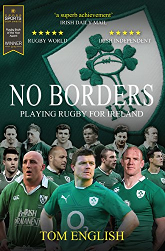 9781909715462: No Borders: Playing Rugby for Ireland (Behind the Jersey)