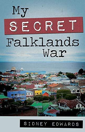9781909716278: My Secret Falklands War