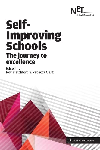 9781909717787: Self-Improving Schools: The Journey to Excellence