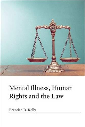 9781909726512: Mental Illness, Human Rights and the Law