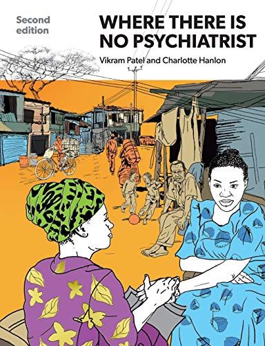 9781909726833: Where There Is No Psychiatrist: A Mental Health Care Manual
