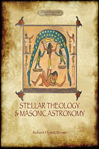 9781909735026: Stellar Theology and Masonic Astronomy