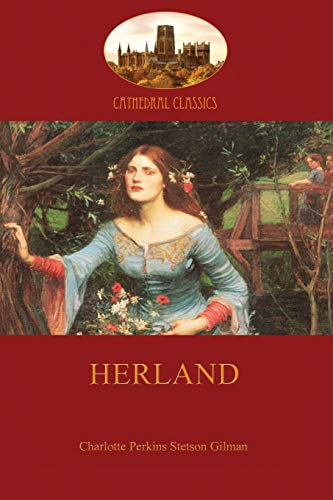 literary analysis of the novel herland by charlotte perkins gilman Essays and criticism on charlotte perkins gilman - gilman, charlotte perkins (twentieth-century literary criticism) †herland (novel.