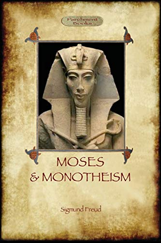 9781909735187: Moses and Monotheism