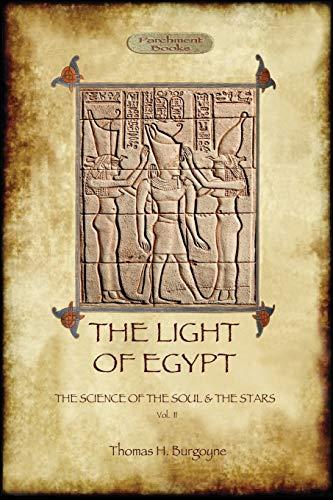 The Light of Egypt: the science of: Thomas H. Burgoyne