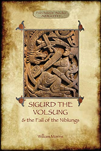 9781909735415: The Story of Sigurd the Volsung and the Fall of the Niblungs (Aziloth Books)
