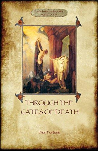 9781909735446: Through the Gates of Death (Aziloth Books)