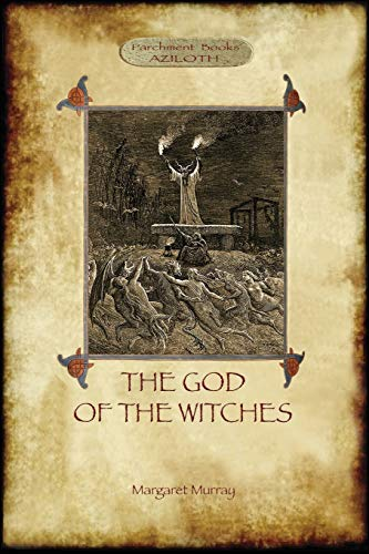9781909735477: The God of the Witches (Aziloth Books)
