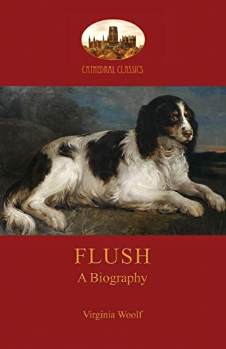 9781909735651: Flush: a biography; with Elizabeth Barrett-Browning's poem (Aziloth Books)