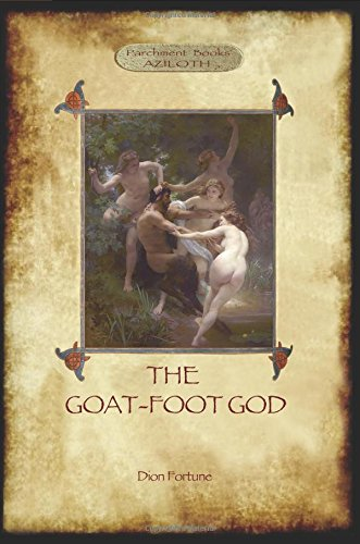 9781909735705: The Goat-Foot God (Aziloth Books)