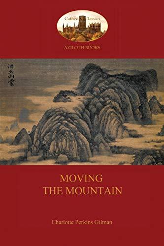 9781909735873: Moving the Mountain (Aziloth Books)