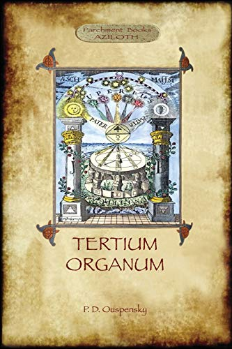 9781909735989: Tertium Organum: a key to the enigmas of the world (Aziloth Books)