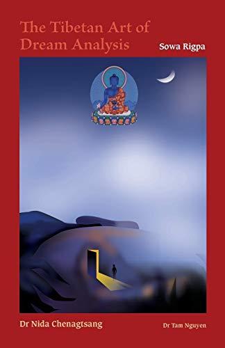 9781909738058: The Tibetan Art of Dream Analysis