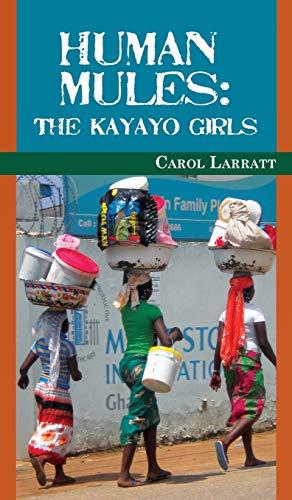 Human Mules: Carol Larratt