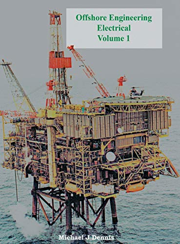 9781909740464: Offshore Engineering Electrical Volume 1