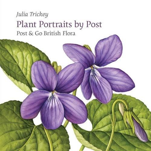 9781909747074: Plant Portraits by Post: Post & Go British Flora