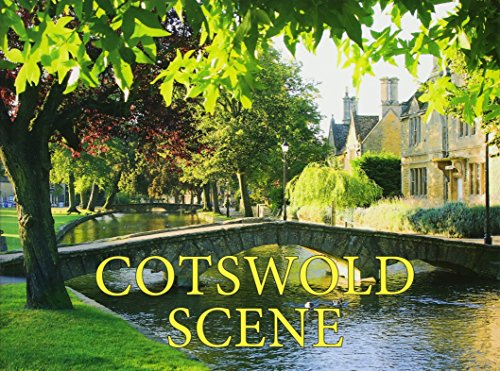 9781909759442: Cotswold Scene: A View of the Hills and Surrounding Areas, Including Bath and Stratford Upon Avon