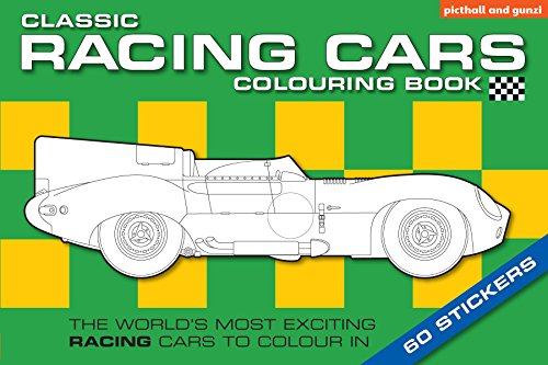The Classic Racing Car Colouring Book: Chez Picthall