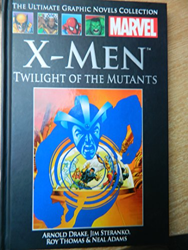 9781909766068: X-Men: Twilight of the Mutants