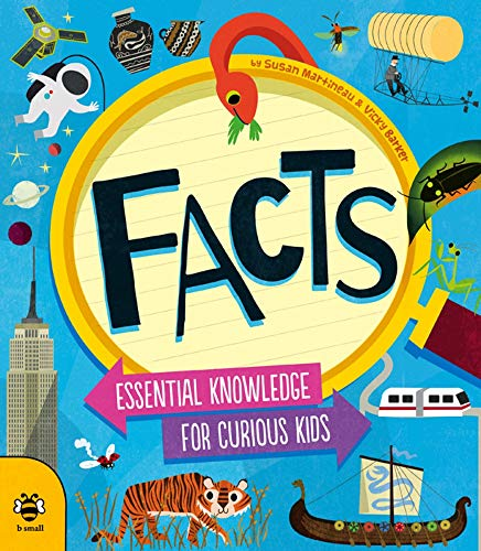 9781909767737: Facts: Essential Knowledge for Curious Kids