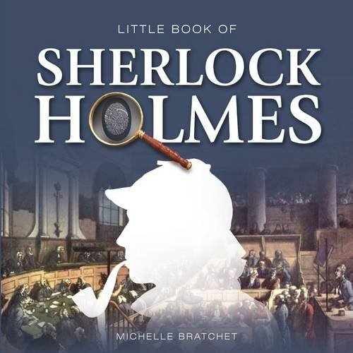 Little Book of Sherlock Holmes (Little Books): Michelle Brachet