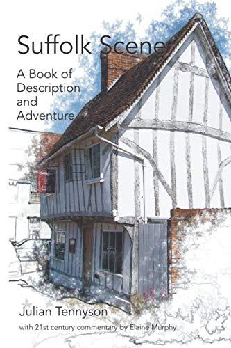 9781909796652: Suffolk Scene: A Book of Description and Adventure